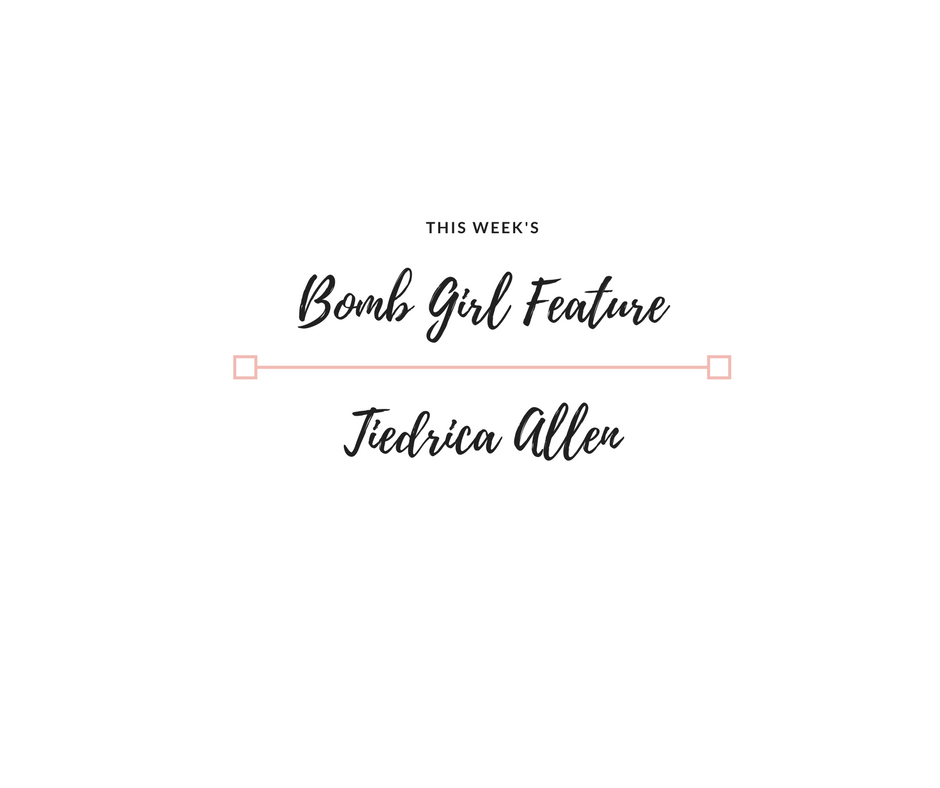 Bomb Girl Feature of the Week: Tiedrika